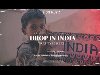 [BEAT] SION MUZIC - Drop in India | TRAP Type Beat | Hip-Hop Type Beat | Rap Type Beat