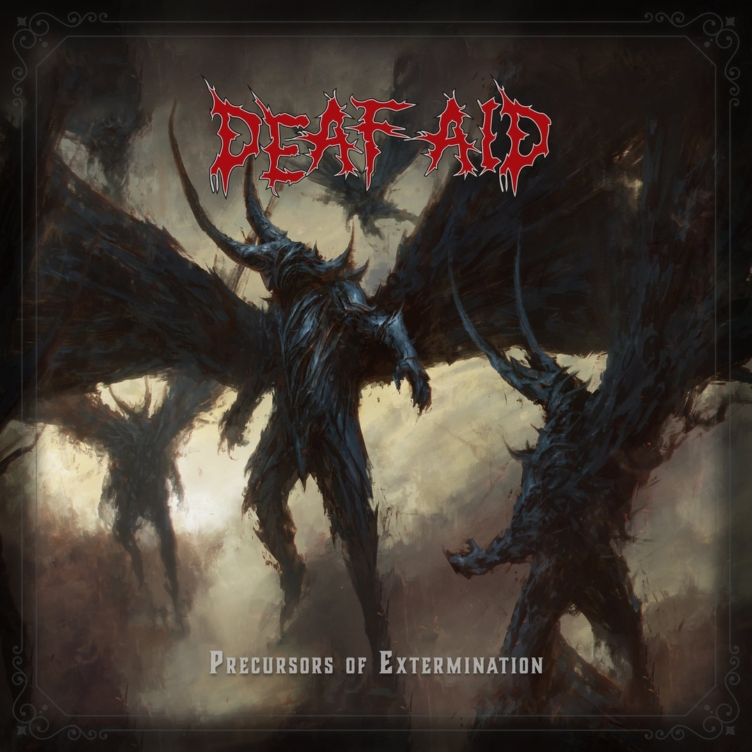 Deaf Aid - Precursors Of Extermination [EP]