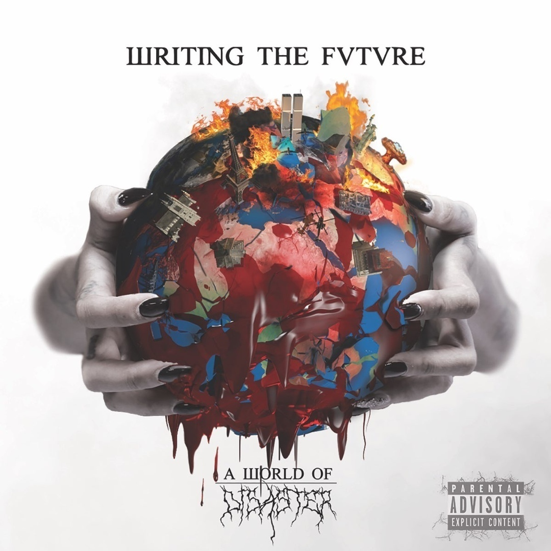 Writing The Future - A World Of Disaster [EP]