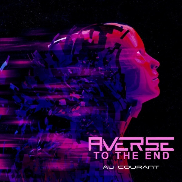 Averse to the End - Au Courant [EP]