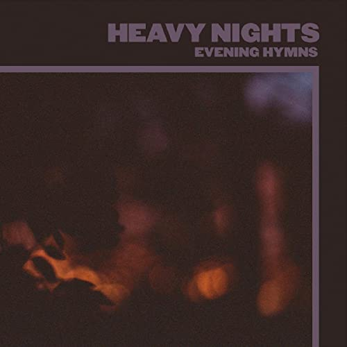 Evening Hymns - Heavy Nights